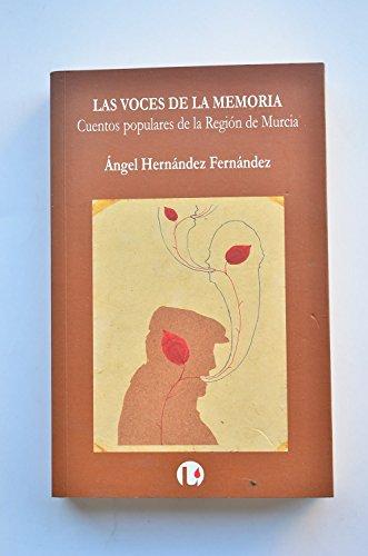 9788493671037: Las voces de la memoria