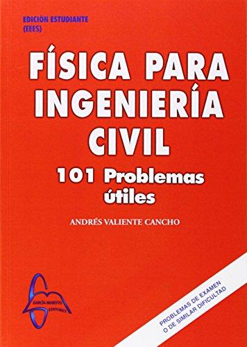 9788493671204: Física Para Ingeniería Civil. 101 Problemas Útiles