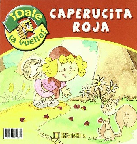 Caperucita Roja / Caperuzota Roja