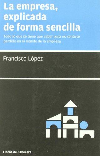 9788493674007: Empresa Explicada De Forma Sencil (Manuales de gestión)