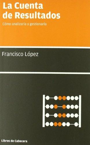 9788493674014: Cuenta De Resultados,La (Manuales de gestión)