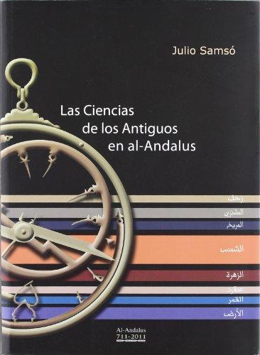 9788493675189: Las ciencias de los antiguos de al-andalus