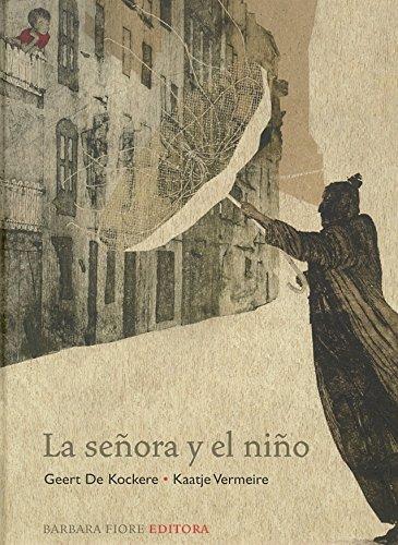 9788493677800: La senora y el nino (un libro que nos ensena a superar los prejuicios)