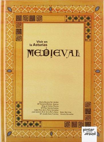 9788493680237: Vivir en la Asturias Medieval