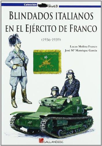 9788493680442: Blindados italianos en el ejercito de Franco (Stug3 (galland Books))