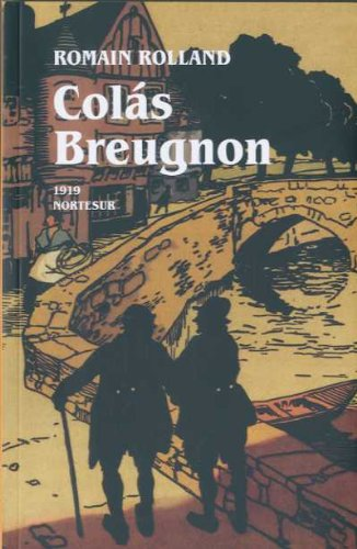 9788493683412: Colás Breugnon (Nortesur Literaria)