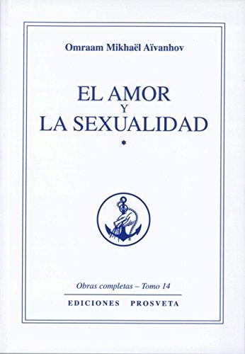 9788493685034: El amor y la sexualidad