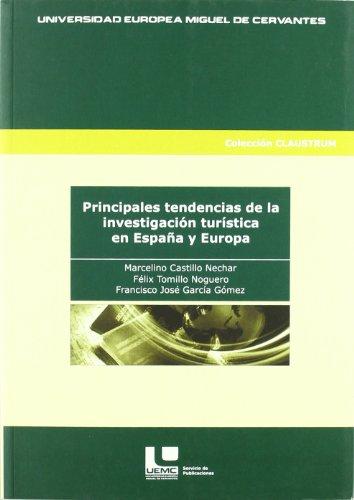 PRINCIPALES TENDENCIAS INVESTIGACION: CASTILLO NECHAR, MARCELINO