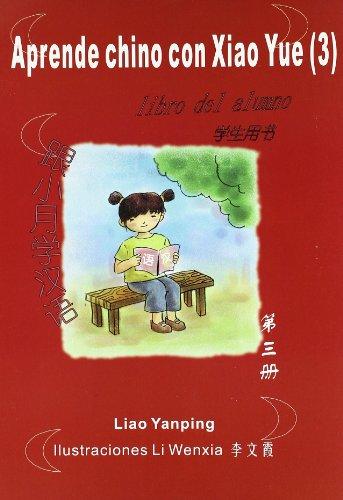 9788493685720: Aprende chino con xiao yue 3 (+CD)