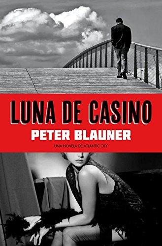9788493686468: Luna de casino: Una novela de Atlantic City (Pulpo negro)