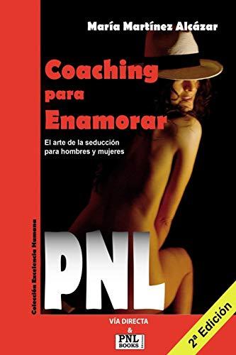 9788493688240: COACHING PARA ENAMORAR EL ARTE DE LA SEDUCCIÓN PARA HOMBRES Y MUJERES CON PNL