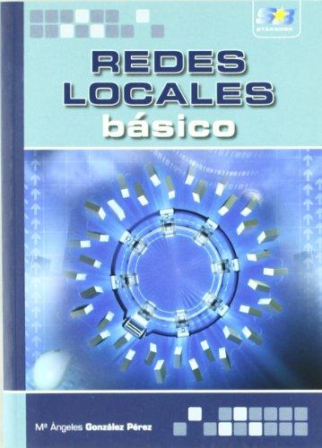9788493689667: Redes Locales. Básico.
