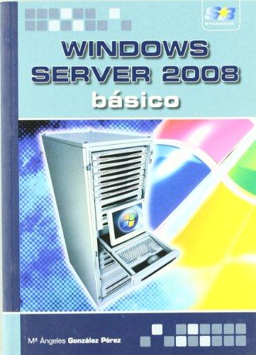 9788493689698: Windows Server 2008 Basico