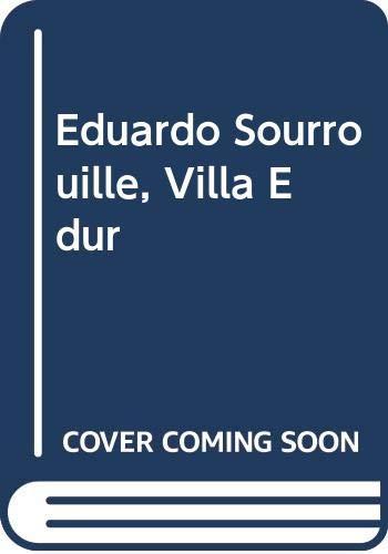 9788493689810: Villa edur - Eduardo sourrouille (catalogo)