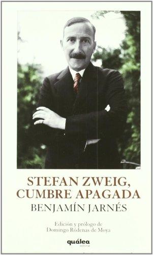 9788493690960: Stefan Zweig Cumbre Apagada (Clasi. Literatura Española)