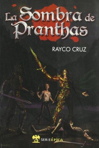 9788493691905: La sombra de Pranthas