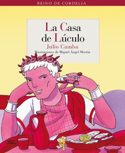 9788493692971: Casa De Luculo,La (Reino de Cordelia)