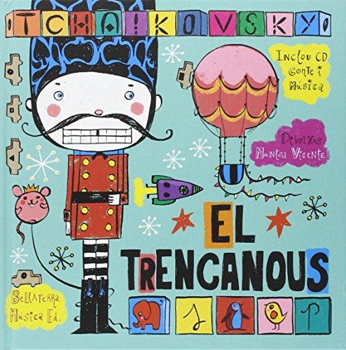 9788493694562: El trencanous llibre amb cd