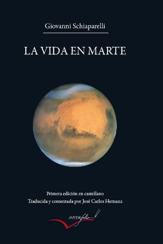 9788493695026: La Vida en Marte