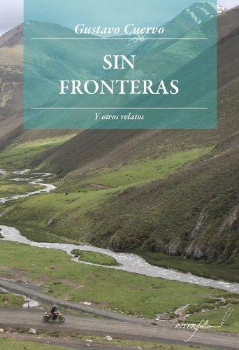 9788493695071: Sin Fronteras: Y otros relatos (Leer y viajar)