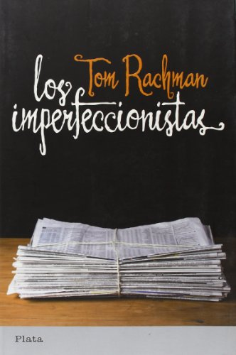 9788493696092: Los imperfeccionistas (Spanish Edition)