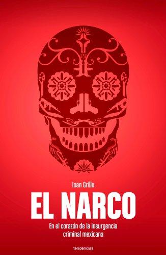 9788493696160: El narco (Spanish Edition)