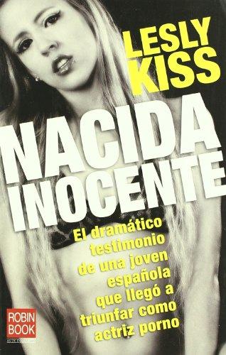9788493698119: Nacida inocente