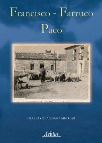 9788493699253: FRANCISCO FARRUCO PACO