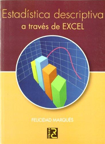 9788493700843: Estadistica Descriptiva a Traves de Excel