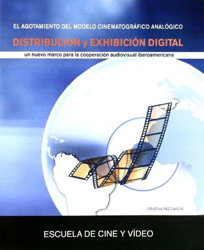 9788493701048: Distribucion Y Exhibicion Digital