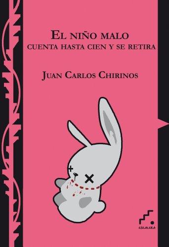 9788493701857: El niño malo cuenta hasta cien y se retira (Trayectos) (Spanish Edition)