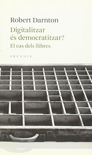 9788493702571: Digitalitzar és democratitzar?: El cas dels llibres (Lectures centrals)