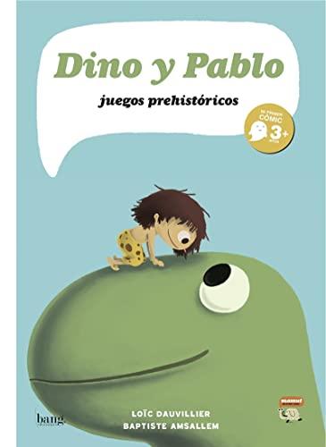 9788493703172: Dino y Pablo : juegos prehistóricos