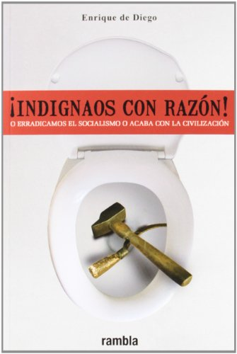 9788493703530: ¡Indignaos Con Razon!