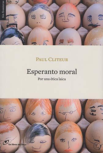 9788493703813: ESPERANTO MORAL (Spanish Edition)