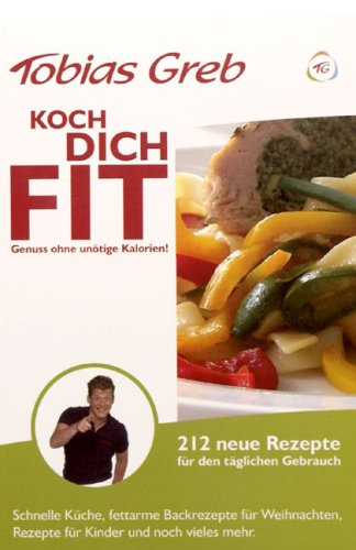 9788493705817: Koch Dich Fit: Kochen macht sexy