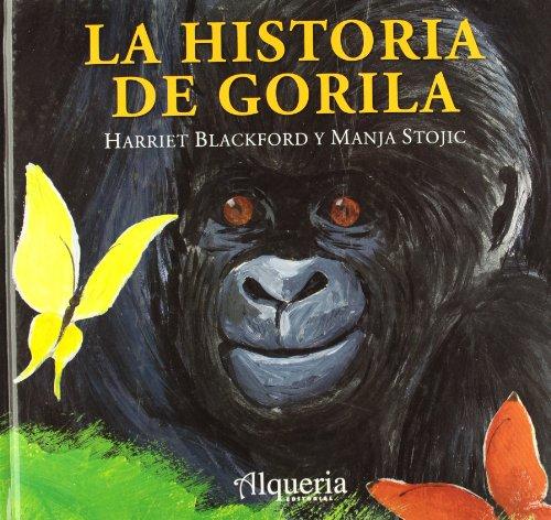 9788493706227: HISTORIA DE GORILA, LA