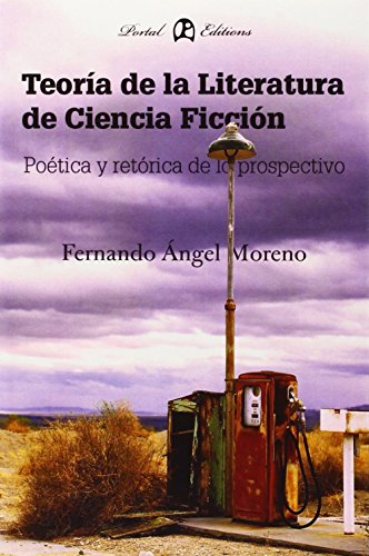 9788493707576: Teoria de la literatura de ciencia ficcion (Prospectiva)