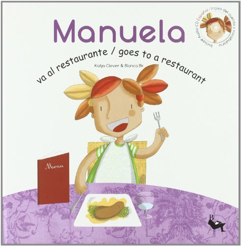9788493708726: Manuela Va Restaurante/goes Restaurant