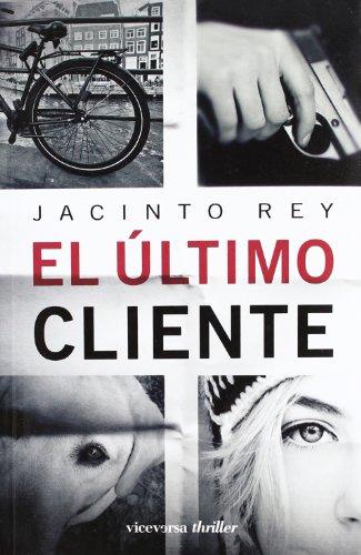 9788493710910: ULTIMO CLIENTE, EL (Spanish Edition)