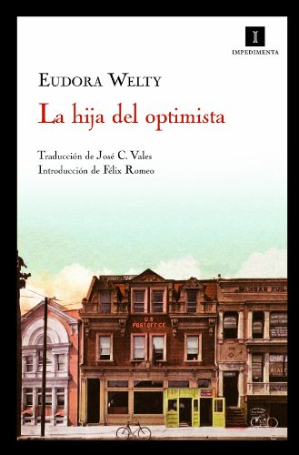 9788493711054: Hija Del Optimista,La 4ヲ Ed (Impedimenta)