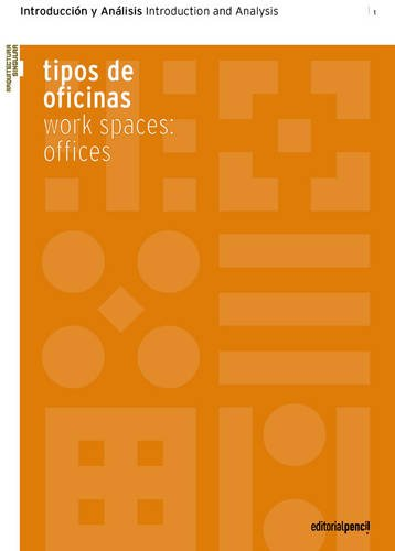 9788493711214: Work Spaces Offices: Introduction and Analysis (Singular Architecture)