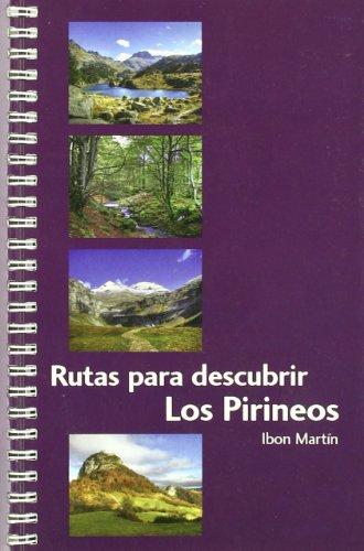 9788493713300: Rutas para descubrir los pirineos