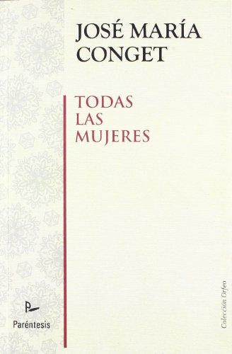 9788493713539: Todas Las Mujeres (Orfeo (parentesis))