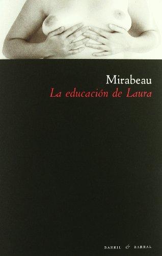 9788493713669: La educacion de Laura