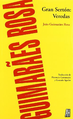 GRAN SERTóN: VEREDAS: Joao Guimaraes Rosa