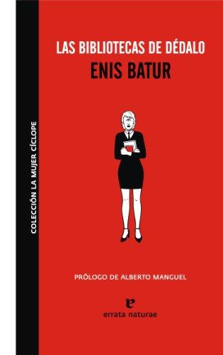 Las bibliotecas de Dédadlo: Enis Batur
