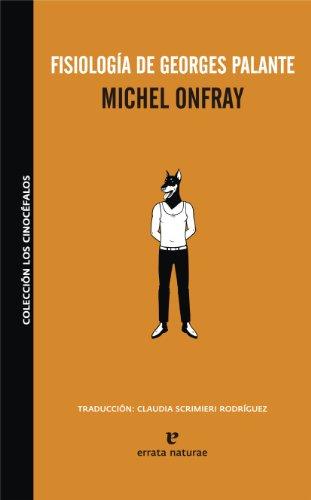Fisiología de Georges Palante: Michel Onfray