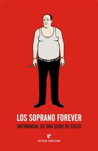 9788493714543: Los Soprano forever. Antimanual de una serie de culto