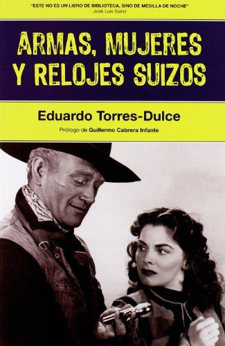 9788493714833: Armas Mujeres Y Relojes Suizos 2ヲ (Cine (notorious))